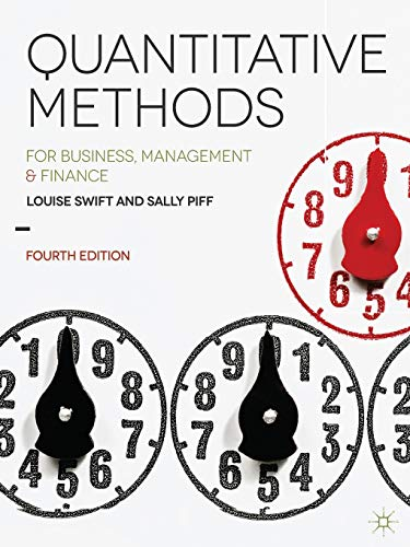 Quantitative Methods: for Business, Management and Finance from Palgrave
