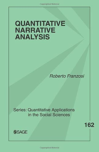 Quantitative Narrative Analysis (Quantitative Applications in the Social Sciences): 162 from SAGE Publications, Inc