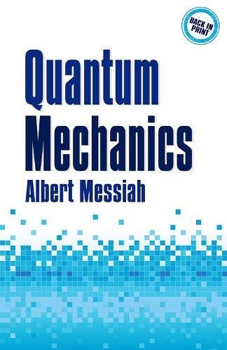 Quantum Mechanics (Dover Books on Physics) from Dover Publications Inc.
