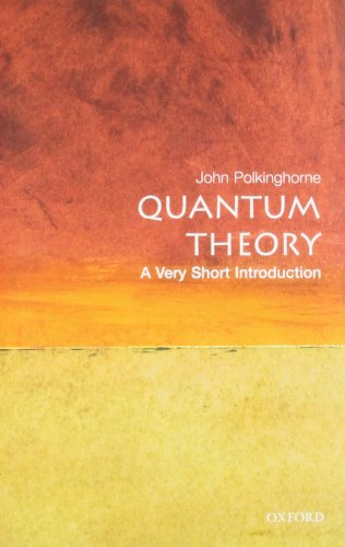 Quantum Theory: A Very Short Introduction (Very Short Introductions) from OUP Oxford