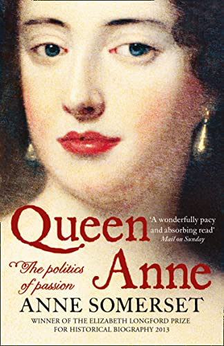 Queen Anne: The Politics of Passion from HarperPress