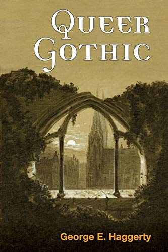 Queer Gothic from University of Illinois Press