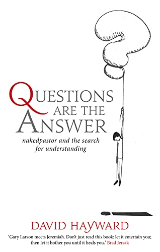 Questions Are the Answer: nakedpastor and the search for understanding from Darton,Longman & Todd Ltd