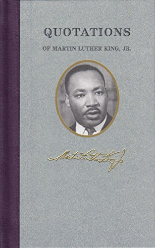 Quotations of Martin Luther King (Quotations of Great Americans) from Applewood Books