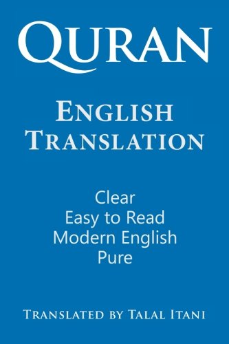 Quran: English Translation. Clear, Pure, Easy to Read, in Modern English from ClearQuran