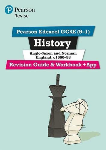 Revise Edexcel GCSE (9-1) History Anglo-Saxon and Norman England Revision Guide and Workbook: (with free online edition) (Revise Edexcel GCSE History 16) from Pearson Education