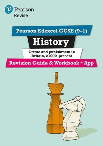 Revise Edexcel GCSE (9-1) History Crime and Punishment in Britain Revision Guide and Workbook: (with free online edition) (Revise Edexcel GCSE History 16) from Pearson Education