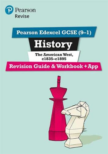 Revise Edexcel GCSE (9-1) History The American West Revision Guide and Workbook: (with free online edition) (Revise Edexcel GCSE History 16) from Pearson Education