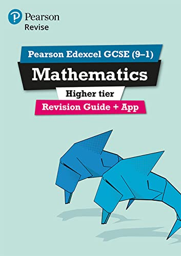 REVISE Edexcel GCSE (9-1) Mathematics Higher Revision Guide (with online edition): REVISE Edexcel GCSE (9-1) Mathematics Higher Revision Guide (with Higher (REVISE Edexcel GCSE Maths 2015) from Pearson Education Limited