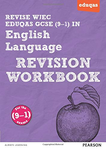 REVISE WJEC Eduqas GCSE in English Language Revision Workbook: for the 2015 qualifications (REVISE WJEC GCSE English 2015): for the (9-1) qualifications from Pearson Education Limited