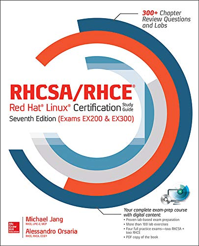 RHCSA/RHCE Red Hat Linux Certification Study Guide, Seventh Edition (Exams EX200 & EX300) from McGraw-Hill Education
