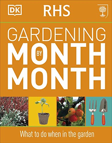 RHS Gardening Month by Month: What to Do When in the Garden from imusti