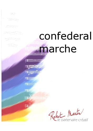 Jules Semler-Collery-Confederal Marche-Concert Band/Harmonie from ROBERT MARTIN