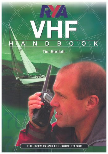 RYA VHF Handbook: The RYA'S Complete Guide to SRC from Royal Yachting Association