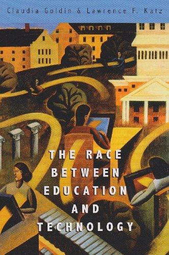 Race between Education and Technology from Harvard University Press
