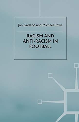 Racism and Anti-Racism in Football from Palgrave Macmillan