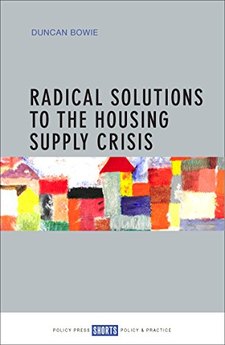 Radical solutions to the housing supply crisis from Policy Press