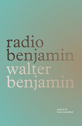 Radio Benjamin from Verso