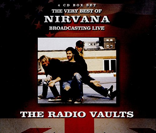 Radio Vaults - Best of Nirvana Broadcasting Live (4CD) from Anglo Atlantic