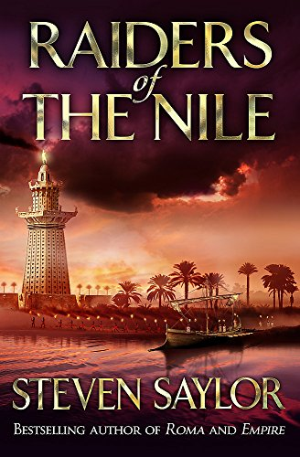 Raiders Of The Nile (Gordianus the Finder 3) (Roma Sub Rosa) from Constable