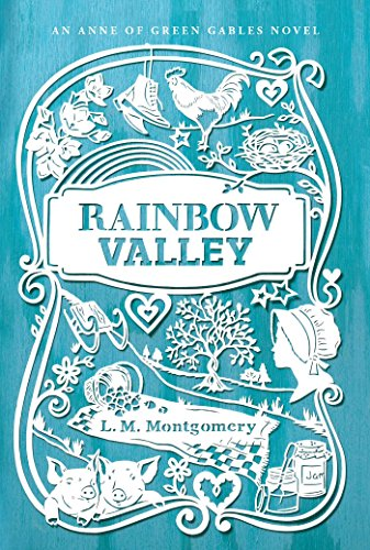 Rainbow Valley (An Anne of Green Gables Novel) from Aladdin Paperbacks