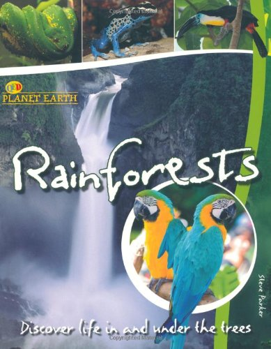 Rainforests (Planet Earth) from QED Publishing, a division of Quarto Publishing plc