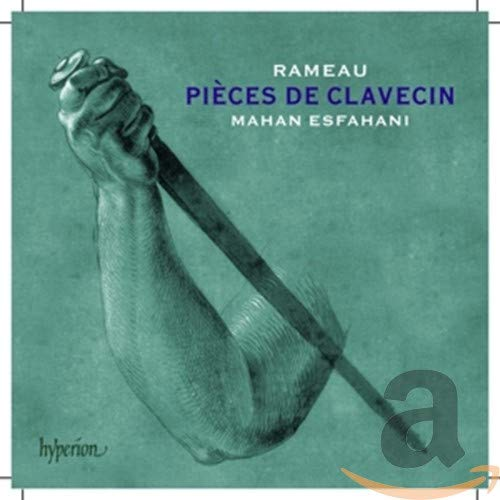 Rameau / Mahan: The Complete Pieces De Clavecin from HYPERION
