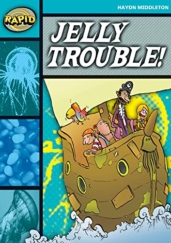 Rapid Reading: Jelly Trouble (Stage 3, Level 3B) (RAPID SERIES 1) from Heinemann