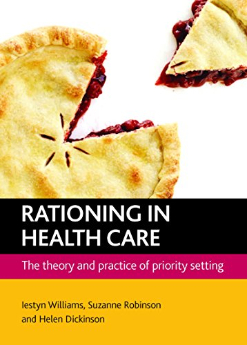 Rationing in health care: The Theory and Practice of Priority Setting from Policy Press