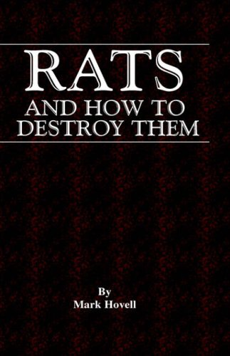 Rats and How to Destroy Them (Traps and Trapping Series - Vermin & Pest Control) from Read Books