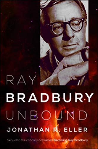 Ray Bradbury Unbound from University of Illinois Press