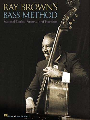 Ray Brown's Bass Method: Essential Scales, Patterns and Exercises (Eagle Large Print) from Hal Leonard
