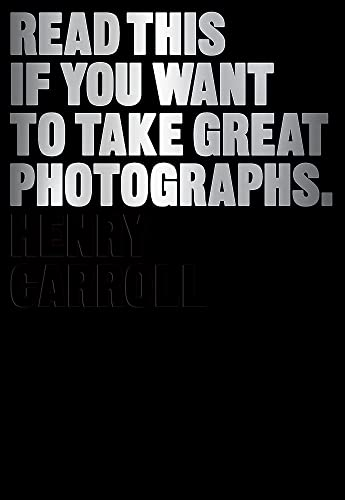 Read This if You Want to Take Great Photographs from Laurence