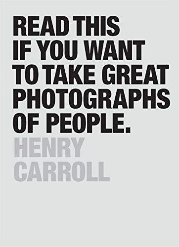 Read This if You Want to Take Great Photographs of People from Laurence King Publishing