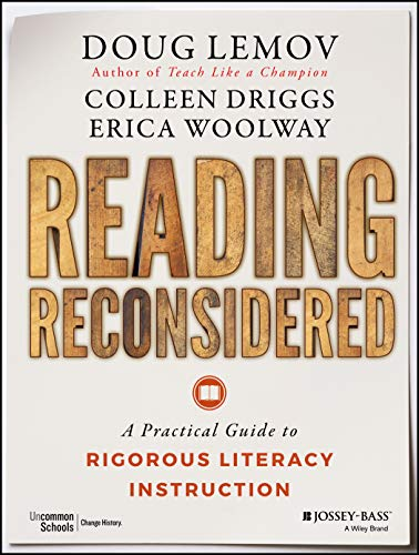 Reading Reconsidered: A Practical Guide to Rigorous Literacy Instruction from Jossey Bass