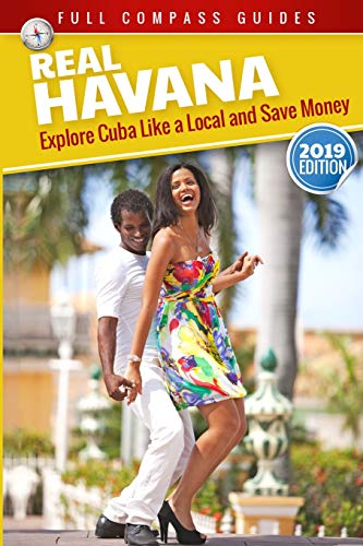 Real Havana: Explore Cuba Like A Local And Save Money from Createspace Independent Publishing Platform