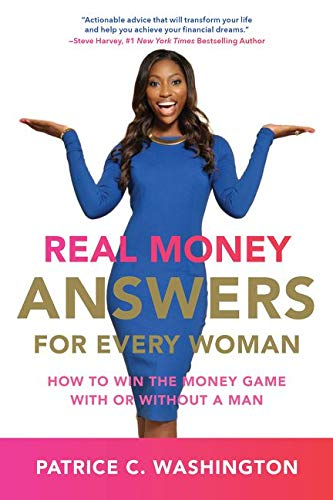 Real Money Answers For Every Woman: How To Win The Money Game With Or Without A Man from HarperCollins