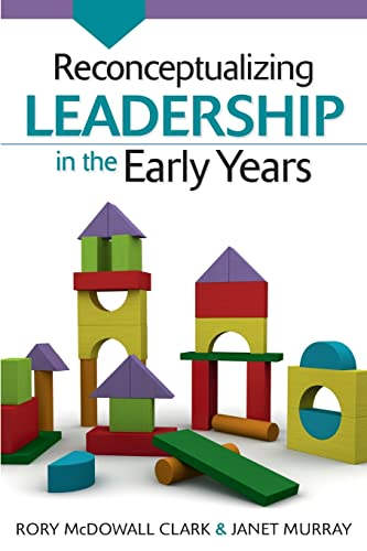 Reconceptualizing Leadership In The Early Years from Open University Press