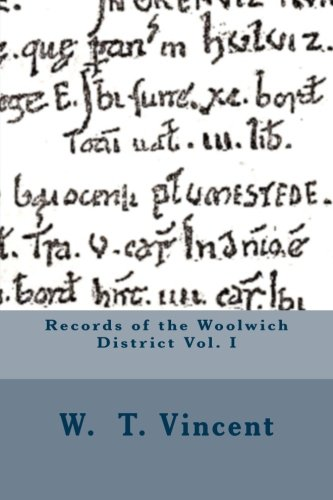Records of the Woolwich District Vol. I from Createspace Independent Publishing Platform
