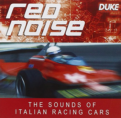 Red Noise - the Sounds of Italian Racing Cars