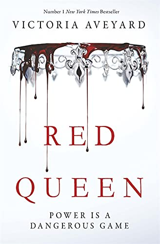 Red Queen: Red Queen Book 1 from Victoria Aveyard