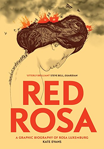 Red Rosa: A Graphic Biography of Rosa Luxemburg from Verso