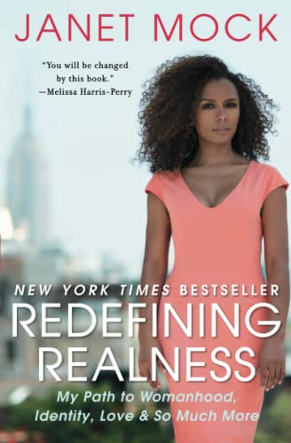 Redefining Realness: My Path to Womanhood, Identity, Love & So Much More from Atria Books