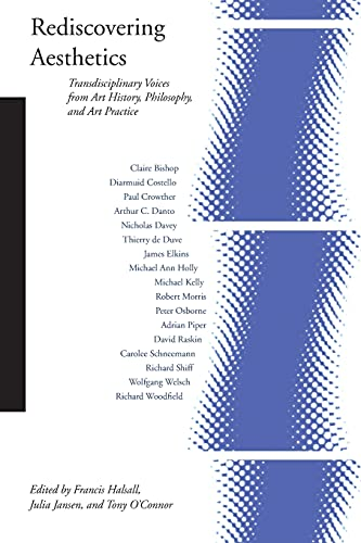 Rediscovering Aesthetics: Transdisciplinary Voices from Art History, Philosophy, and Art Practice (Cultural Memory in the Present (Paperback)) from Stanford University Press