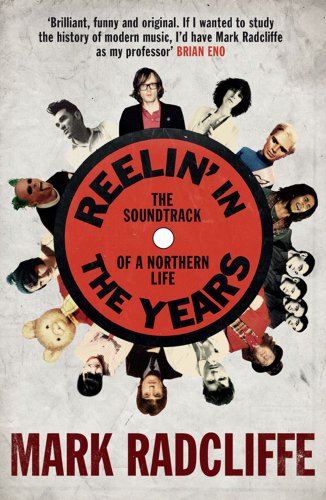 Reelin' in the Years: The Soundtrack of a Northern Life from Simon & Schuster UK