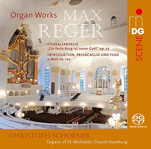 Reger: Fantasia On The Chorale Op 27, Introduction, Passacaglia Und Fuge