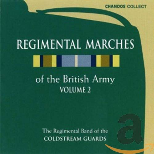 Regimental Marches, Vol.2 from CHANDOS GROUP