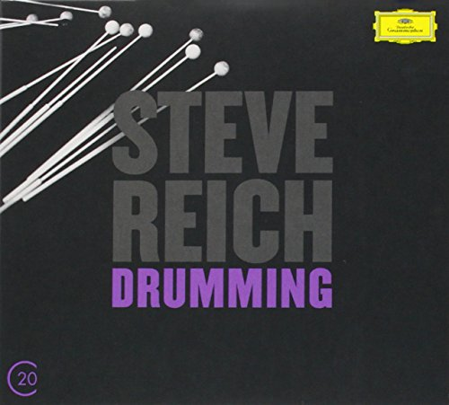 Reich: Drumming; Six Pianos; Music for Mallet Instruments (20C series)