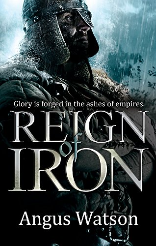 Reign of Iron (The Iron Age Trilogy) from Orbit