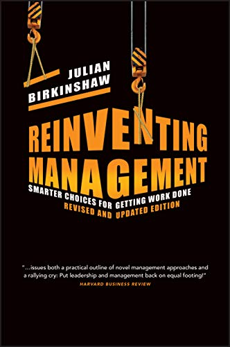 Reinventing Management: Smarter Choices for Getting Work Done, Revised and Updated Edition from Jossey-Bass